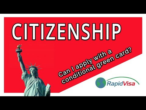 Can I Apply for Citizenship With a Conditional Green Card?