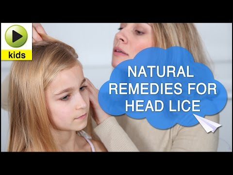 Kids Health: Head Lice - Natural Home Remedies for Head Lice