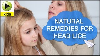 Kids Health Head Lice Natural Home Remedies For Head Lice