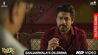 Raees | Sanjanwala's Dilemma | Deleted Scene | Shah Rukh Khan, Mahira Khan, Nawazudduin Sidiqqui