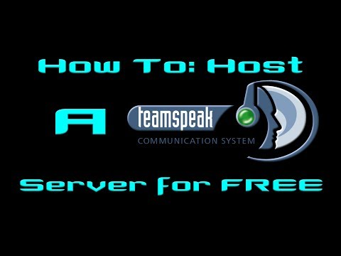 How To: Host a Free TeamSpeak 3 Server