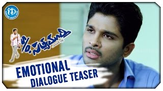 S/O Satyamurthy Movie Emotional Dialogue Teaser | Allu Arjun | Samantha | Trivikram | DSP