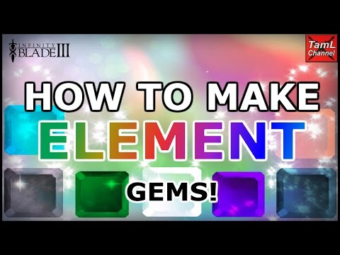 Infinity Blade 3: HOW TO MAKE ELEMENT GEMS!