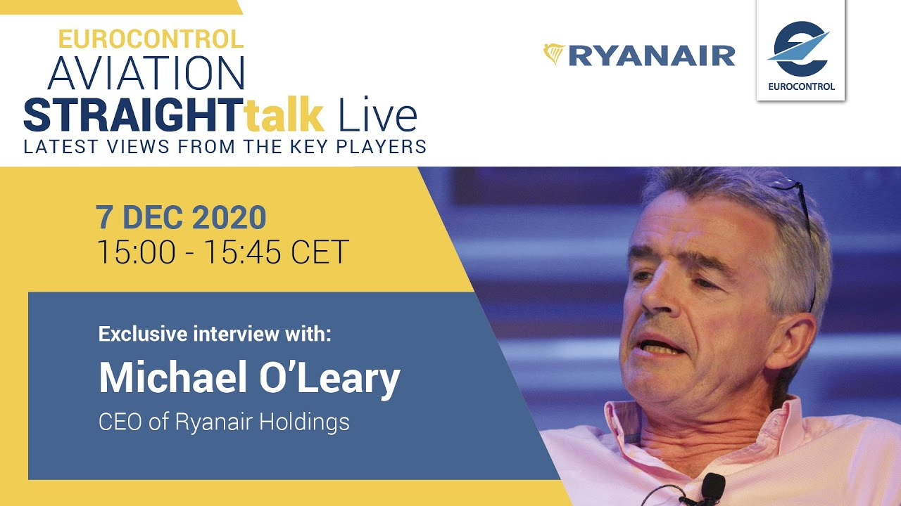 Aviation StraightTalk Live with Ryanair Holdings CEO, Michael O'Leary