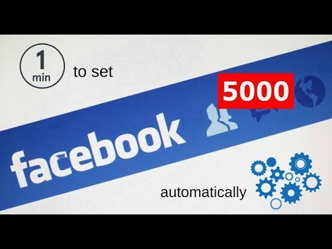 How to add 5000 friends on facebook 2017 (Fast!)