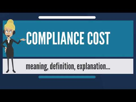 What is COMPLIANCE COST? What does COMPLIANCE COST mean? COMPLIANCE COST meaning & explanation