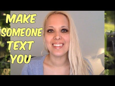 Make Someone Text YOU - 3 Tips that Actually Work - Get a Text Part 13