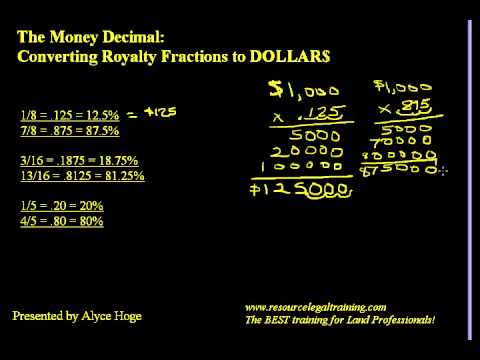 Calculating The Money Decimal in an Oil & Gas Lease www.landtraining.net