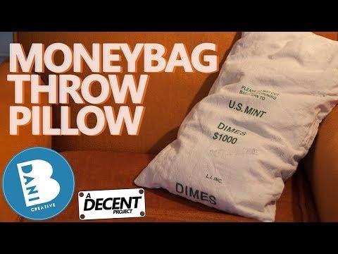 MONEYBAG THROW PILLOWS - a Decent project