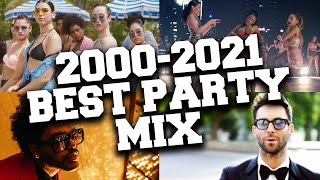 Party Music 2000 to 2021 🥳 Best Songs that Make You Dance