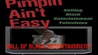 Fall of Black Entertainment