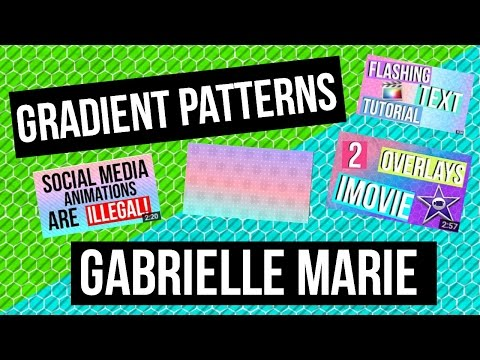 HOW TO MAKE GRADIENT PATTERNS