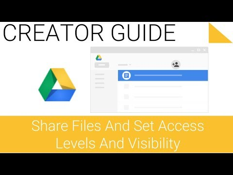 Share files and set access levels and visibility - 5.1 - Google Drive Series