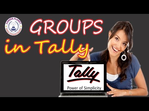 Tally Groups for Ledger Creation Tally ERP 9 Day-4 in Hindi |Tally Group Concepts