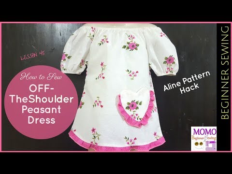 How to Sew: Off-TheShoulder Peasant Dress - Beginners Sewing Lesson 45 | Free Aline Pattern Hack