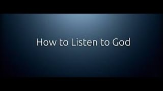 How To Hear The Voice of God Almighty - Jesus Christ - Listen To The Holy Spirit
