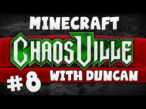 Minecraft - Chaosville #8 - A spanner in the cogs