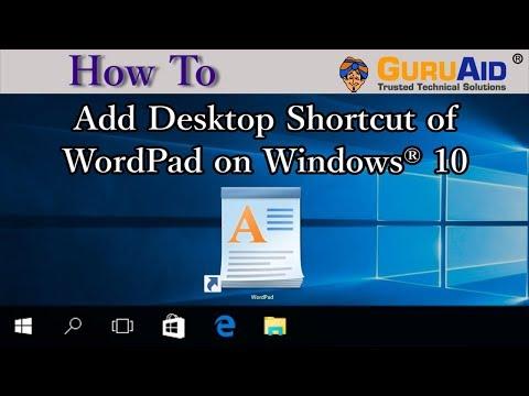 How to Add Desktop Shortcut of WordPad on Windows® 10 - GuruAid