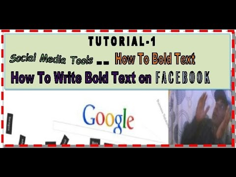 Tutorial-1 | Social Media Tools | How To Bold Text | How To Write Bold Text on Facebook