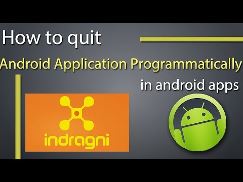 How to quit an Android application programmatically