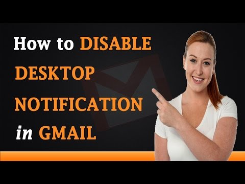 How to Disable Desktop Notifications in Gmail