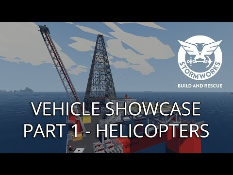 Stormworks: Build and Rescue - Vehicle Showcase (Part 1 - Helicopters)