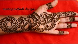 easy arabic simple mehndi henna designs for full hands|Matroj Mehndi designs