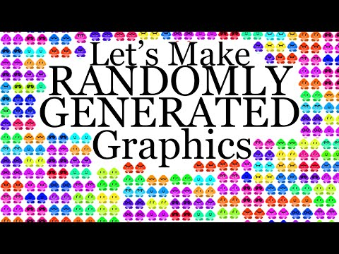 Let's Make Randomly Generated Graphics [Python]