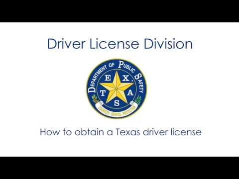 How To: Obtain a Texas Driver License