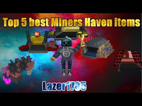 Top 5 best Miners Haven items
