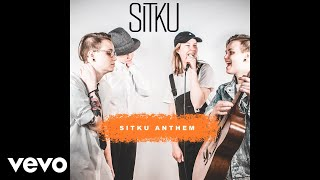 Sitku - Sitku Anthem (Audio)