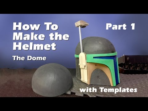 How to make a Boba Fett Helmet (Step by step guide) Part 1