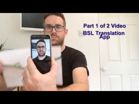 Part 1 of 2 Video BSL Translation App