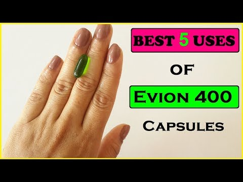 Evion 400 : Unbelievable Top 5 Uses of Vitamin E Capsules for Skin    विटामिन इ कैप्सूल्स के फायदे