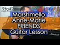 How to play Marshmello & Anne-Marie - FRIENDS Guitar Lesson tutorial