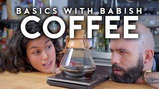 Coffee | Basics with Babish