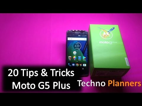 20 Tips and Trick for Moto G5 Plus