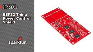 Product Showcase: ESP32 Thing Power Control Shield