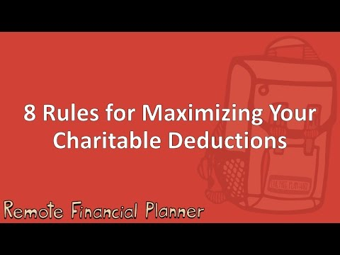 8 Rules for Maximizing Your Charitable Deductions