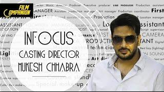 Casting Director: Mukesh Chhabra | In Focus | Film Companion