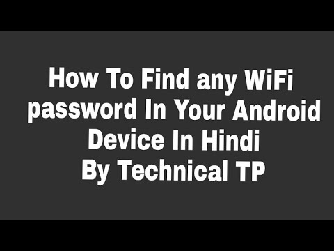 How To Find any WiFi password In Your Android Device / WiFi hack In Hindi By Technical TP