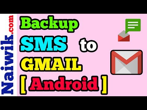 Backup SMS messages to your Gmail account from your Android phone