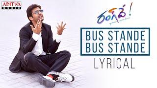 Bus Stande Bus Stande Lyrical | Rang De Songs | Nithiin, Keerthy Suresh | Venky Atluri | DSP