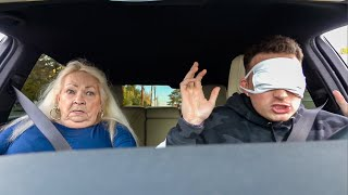 Driving Blindfolded With Grandmom