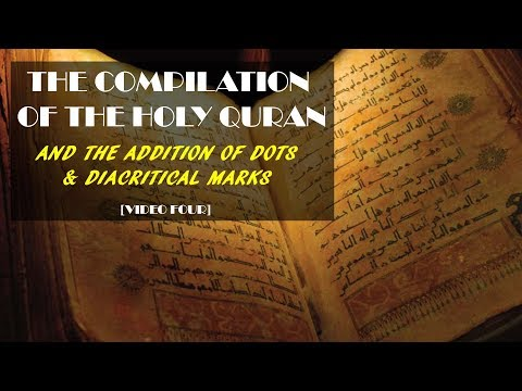 Compilation Of The Holy Quran - Dots And Diacritical Marks
