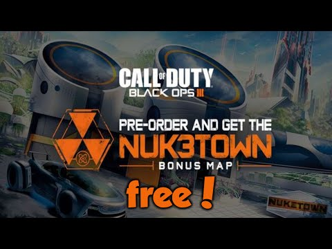 How to get NukeTown free! - Black ops 3