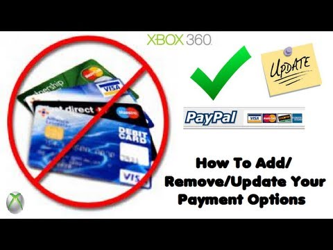 How To Add/Remove/Update Your Payment Options On The Xbox 360