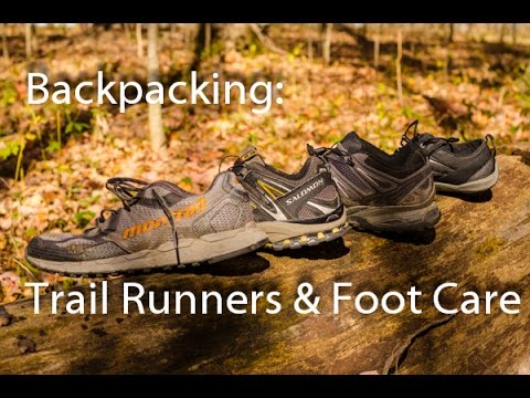 Backpacking: Trail Runners  & Foot Care