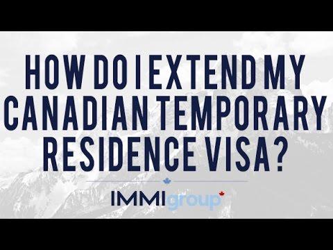 How do I extend my Canadian Temporary Residence Visa?
