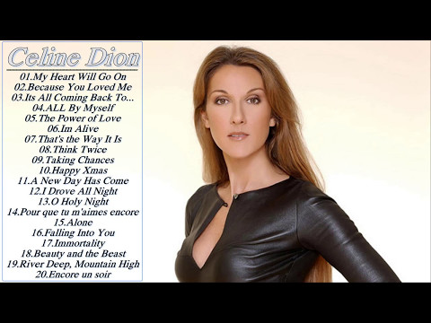 Best Songs Of Celine Dion - Celine Dion Greatest Hits  Collection